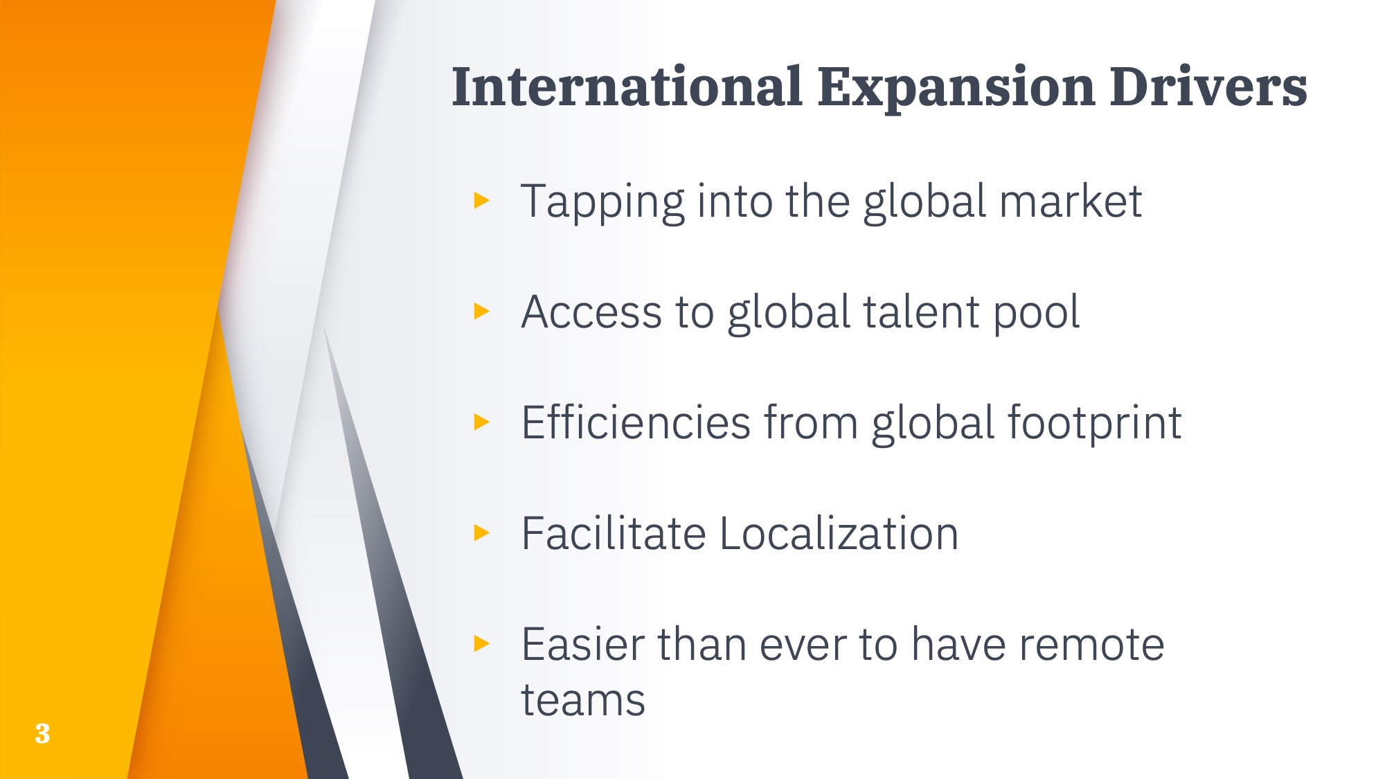 International expansion drivers